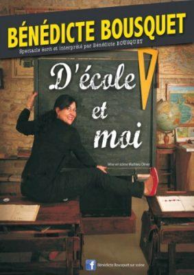 Bénédicte Bousquet - D'école et moi