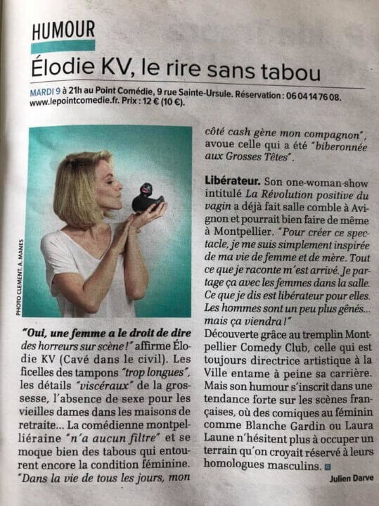 Elodie KV Article Gazette La Révolution Positive du Vagin -Théatre Montpellier - Le Point Comedie