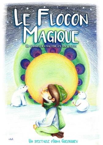 Théatre Montpellier Le Flocon magique Specatcle Jeune Public Enfants Point Comedie