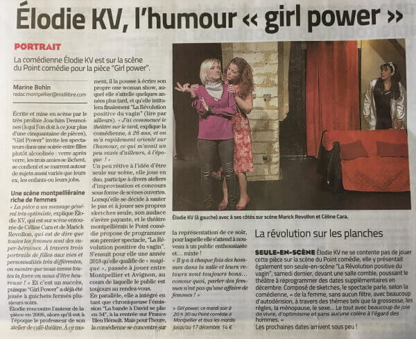 Girl Power Elodie KV - Article Midi Libre Le Point Comedie - Théatre Montpellier