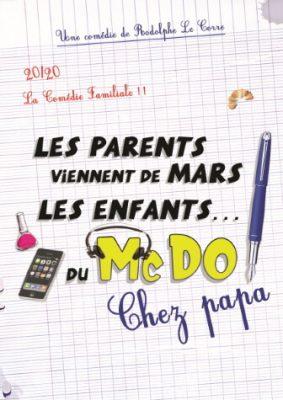Les parents viennent de Mars, Les enfants... Du Mc Do ! Chez Papa