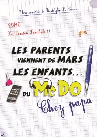 Les parents viennent de Mars, Les enfants... Du Mc Do ! Chez papa Comédie café-théâtre au Théâtre Le Point Comédie