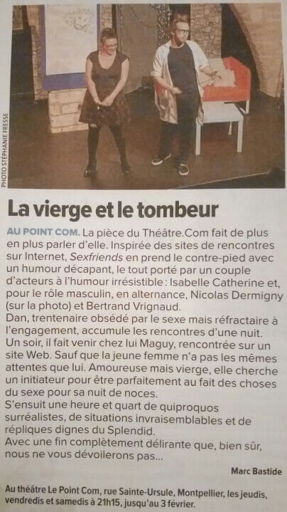 Sexfriends Article La Gazette Le Point Comedie - Théatre Montpellier
