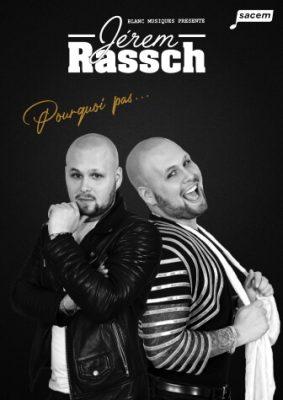 Jérem Rassch - Pourquoi Pas...