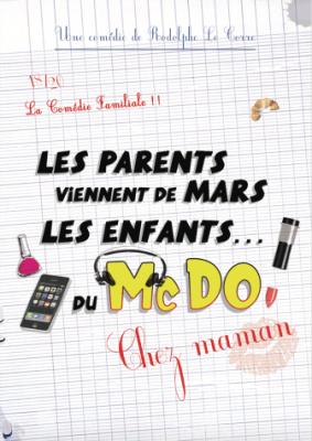 Chez Maman ! Les parents viennent de Mars, les enfants… Du Mc Do